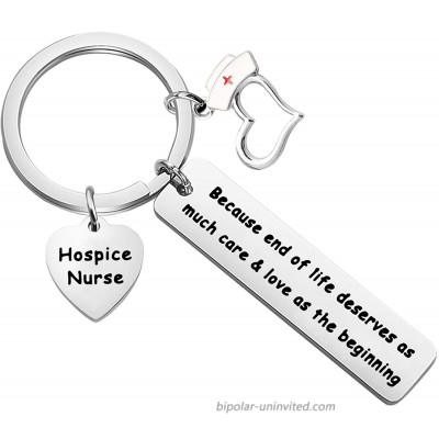 CYTING Hospice Nurse Keychain Gift Because End of Life Deserves As Much Care & Love As The Beginning Nurse Week Appreciation Gift Nursing Graduation Gift Hospice Nurse Keychain