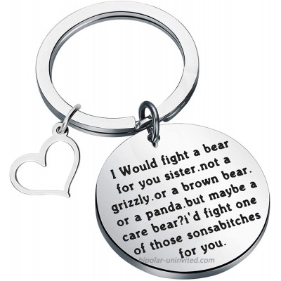 ENSIANTH Funny Sister Gift I Would Fight a Bear for You Sister Sister Keychain Birthday Gift for Sister Fight a Bear for You