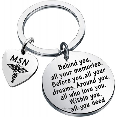 FEELMEM MSN Keychain MSN Graduation Gifts Behind You All Your Memories Before You All Your Dreams Keychain MSN Master of Science in Nursing Graduation Jewelry Gifts MSN